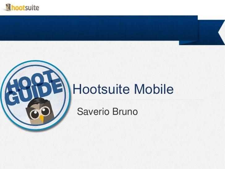 Hootsuite MobileSaverio Bruno