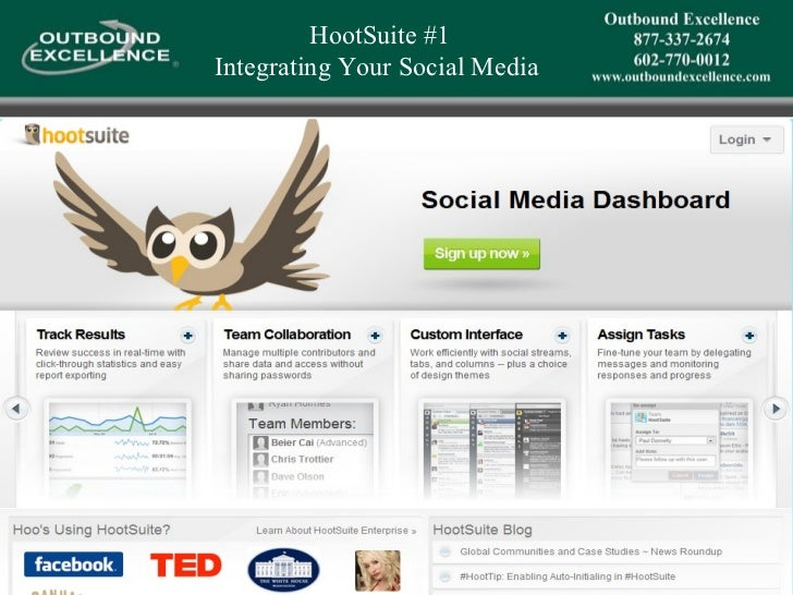 HootSuite #1 Integrating Your Social Media
