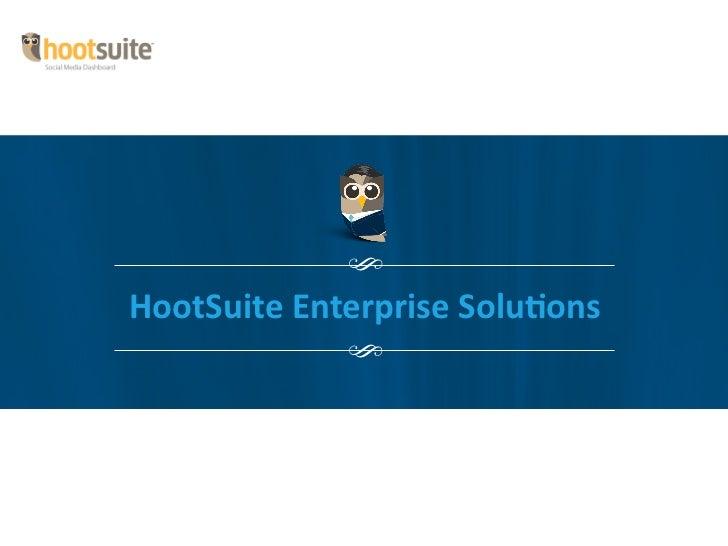 HootSuite Enterprise Solutions