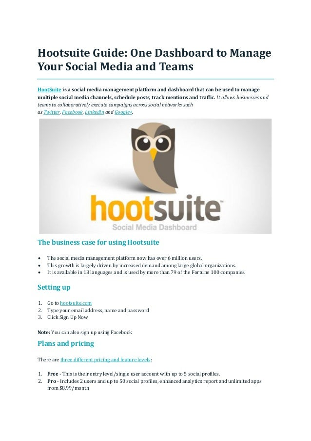 Hootsuite guide, one dashboard to manage your social media and teams