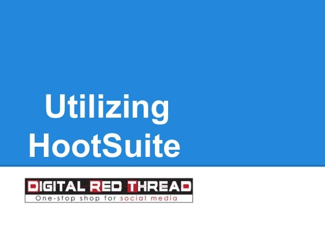 Utilizing HootSuite