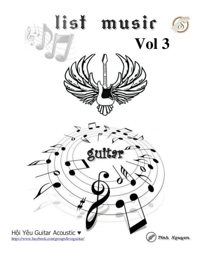 1 Vol 3 Hội Yêu Guitar Acoustic ♥ https://www.facebook.com/groups/loveguiitar/