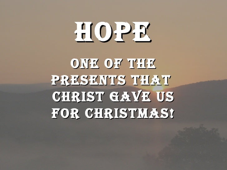 Hope one of the Presents that  Christ gave us for Christmas!