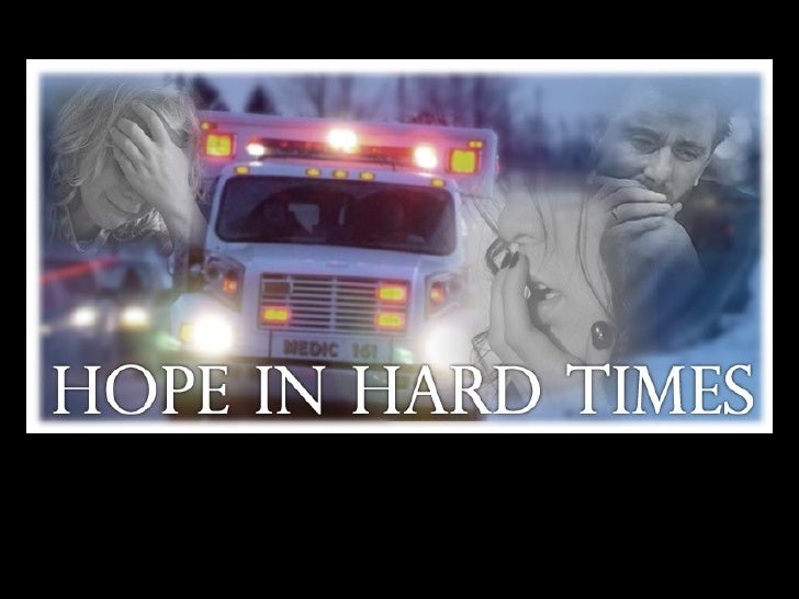 Hope In Hard Times