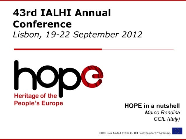 43rd IALHI AnnualConferenceLisbon, 19-22 September 2012                                     HOPE in a nutshell            ...