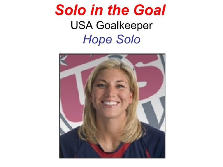 Solo in the Goal   USA Goalkeeper Hope Solo
