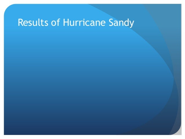 Results of Hurricane Sandy