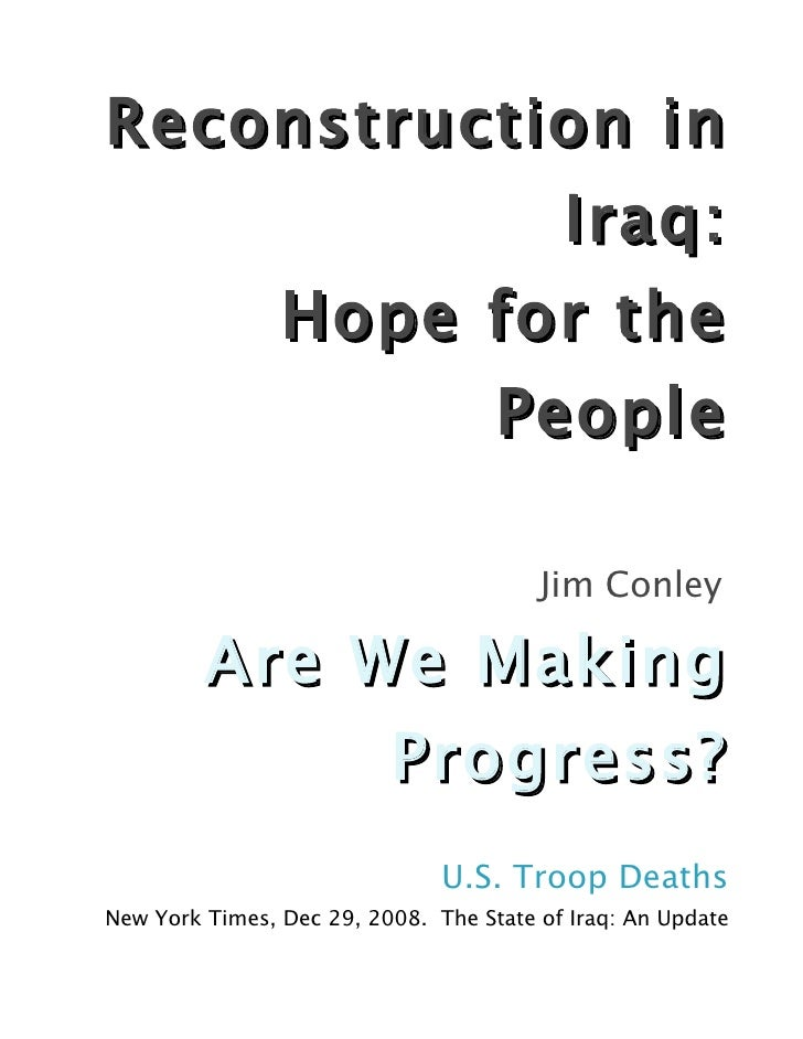 Reconstruction in               Iraq:                   Hope for the                        People                        ...