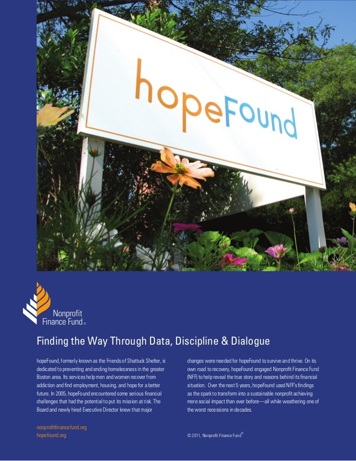 ®Finding the Way Through Data, Discipline & DialoguehopeFound, formerly known as the Friends of Shattuck Shelter, is    ch...