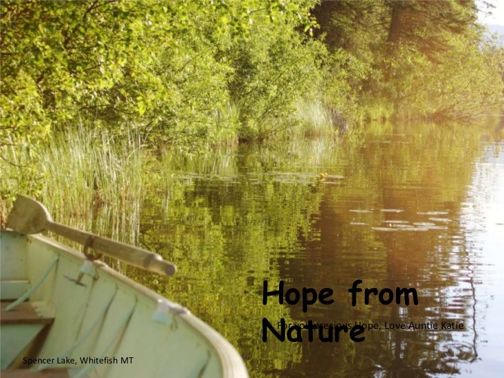 Hope from                             Nature                             For you precious Hope, Love Auntie KatieSpencer L...