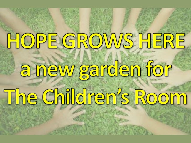 Hope Grows Here!