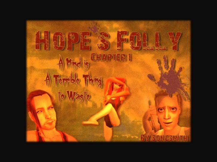Hopes Folly Chap. 1