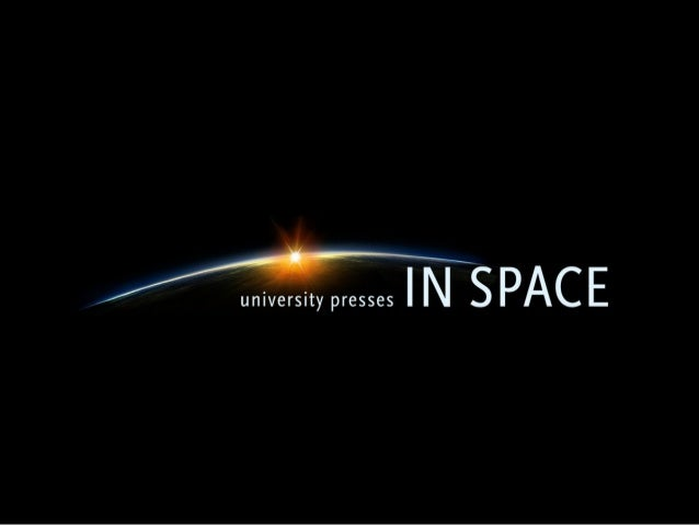 AAUP 2014: University Presses in Space