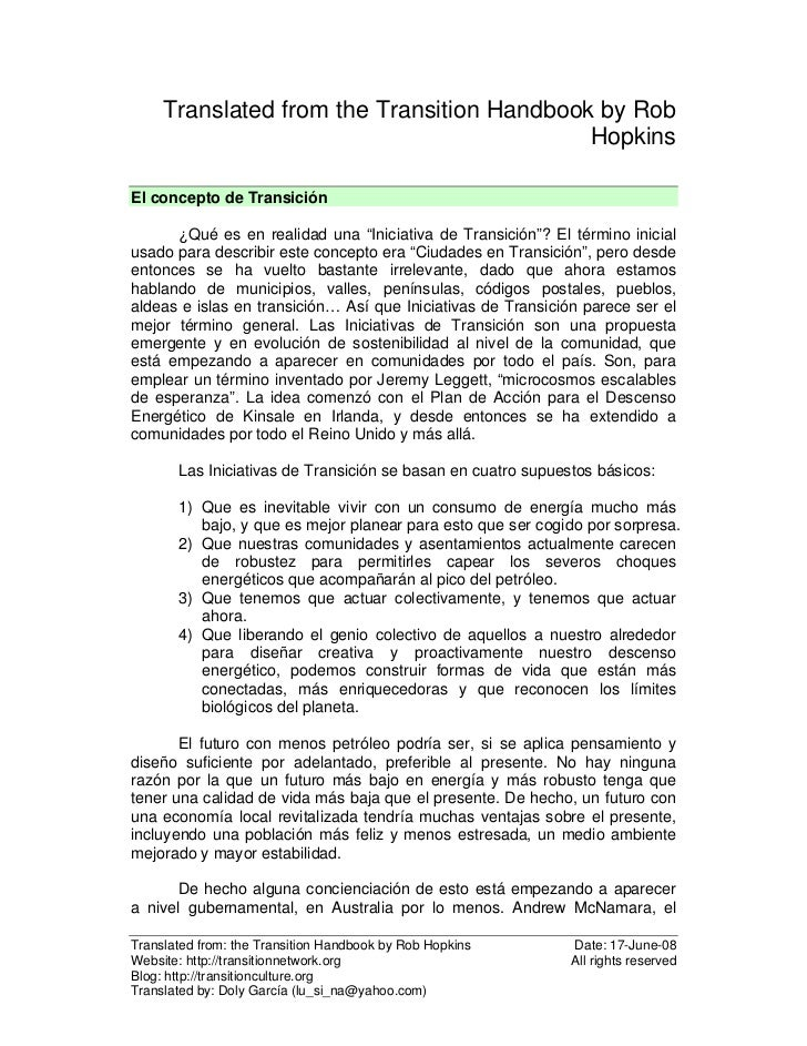 Translated from the Transition Handbook by Rob                                            HopkinsEl concepto de Transición...