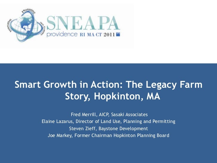 Smart Growth in Action: The Legacy Farm Story, Hopkinton, MA