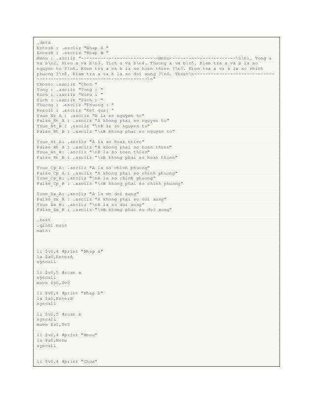 ".data EnterA : .asciiz ""Nhap A "" EnterB : .asciiz ""Nhap B "" Menu : .asciiz ""----------------------------Menu--------------..."