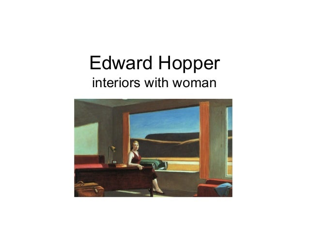 Hopper interiors with woman
