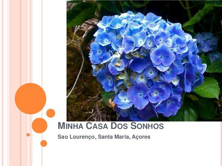 Minha Casa Dos Sonhos<br />Sao Lourenço, Santa Maria, Açores<br />