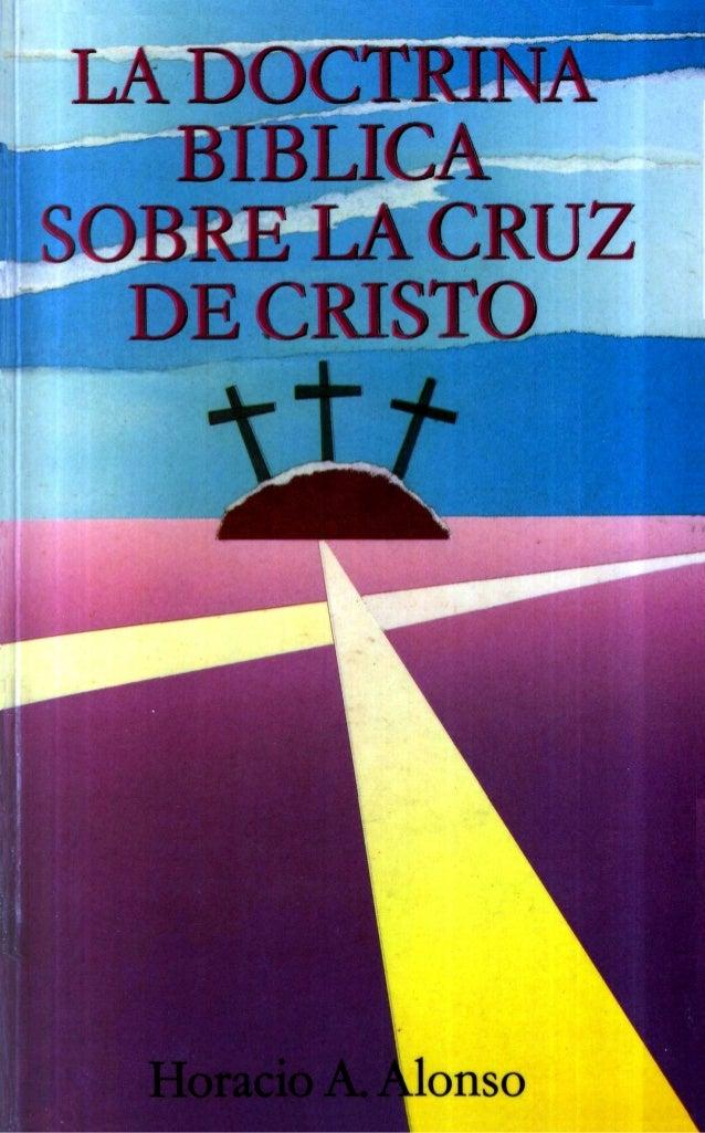 Doctrina bíblica sobre la Cruz Significado de la muerte de Cristo según los vocablos bíblicos