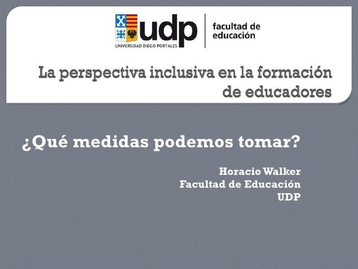 Presentación de Horacio Walker