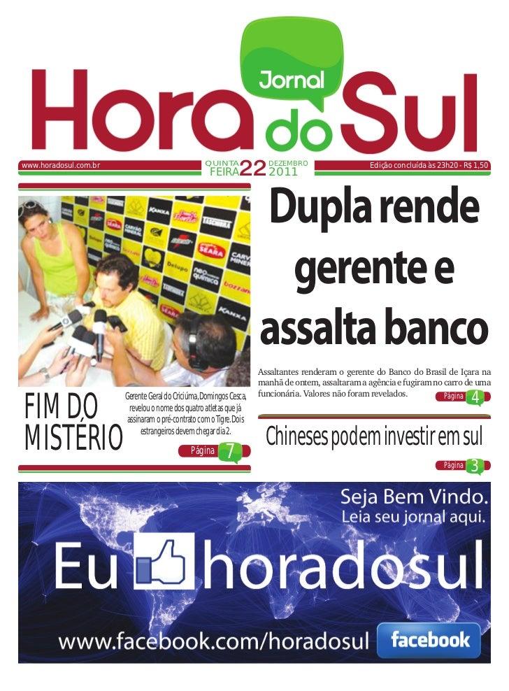 www.horadosul.com.br                               QUINTA                                                     FEIRA     22...