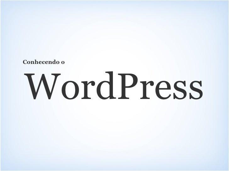 Conhecendo o WordPress