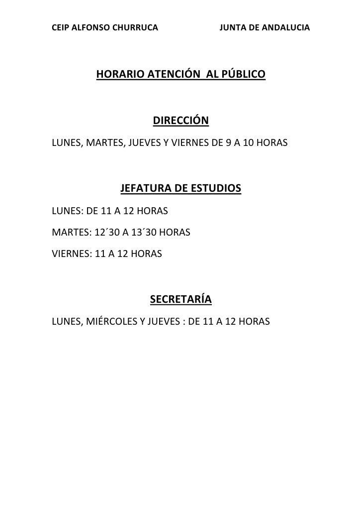 HORARIO ATENCIÓN  AL PÚBLICO<br />DIRECCIÓN<br />LUNES, MARTES, JUEVES Y VIERNES DE 9 A 10 HORAS<br />JEFATURA DE ESTUDIOS...