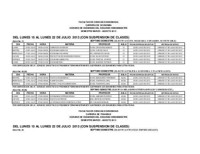 DEL LUNES 15 AL LUNES 22 DE JULIO 2013 (CON SUSPENSION DE CLASES) AULA No. 13 SEPTIMO SEMESTRE (ELECTIVAS ECON. SOLIDARIA ...