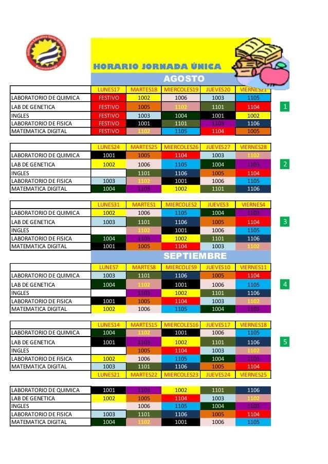 HORARIO JORNADA ÚNICA AGOSTO LUNES17 MARTES18 MIERCOLES19 JUEVES20 VIERNES21 LABORATORIO DE QUIMICA FESTIVO 1002 1006 1003...