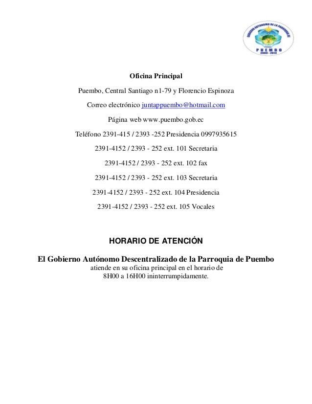 Oficina Principal          Puembo, Central Santiago n1-79 y Florencio Espinoza            Correo electrónico juntappuembo@...
