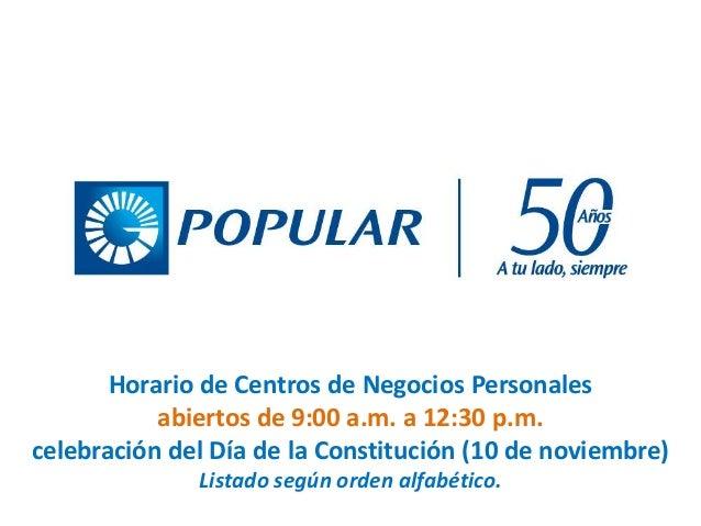 Horario de Centros de Negocios Personales abiertos de 9:00 a.m. a 12:30 p.m. celebración del Día de la Constitución (10 de...