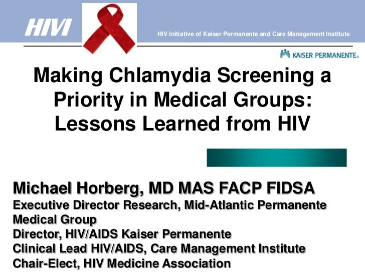 Making Chlamydia Screening a Priority in Medical Groups: Lessons Learned from HIV