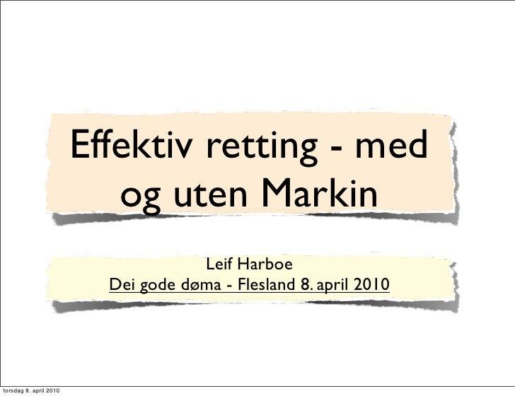 Effektiv retting - med og uten Markin