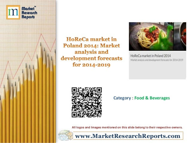 HoReCa market in Poland 2014 - Market analysis and development forecasts for 2014-2019