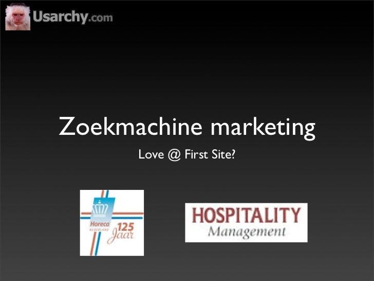 Zoekmachine marketing       Love @ First Site?