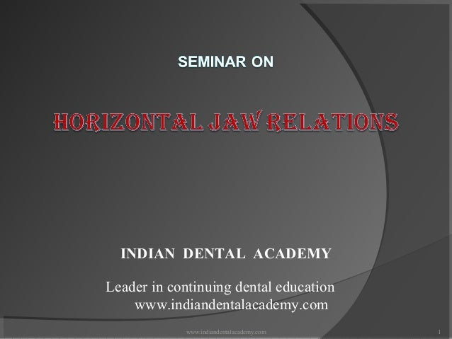 Horizantal jaw relations/ cosmetic dentistry training