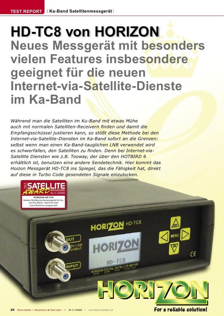 TEST REPORT                      Ka-Band Satellitenmessgerät     HD-TC8 von HORIZON Neues Messgerät mit besonders vielen F...