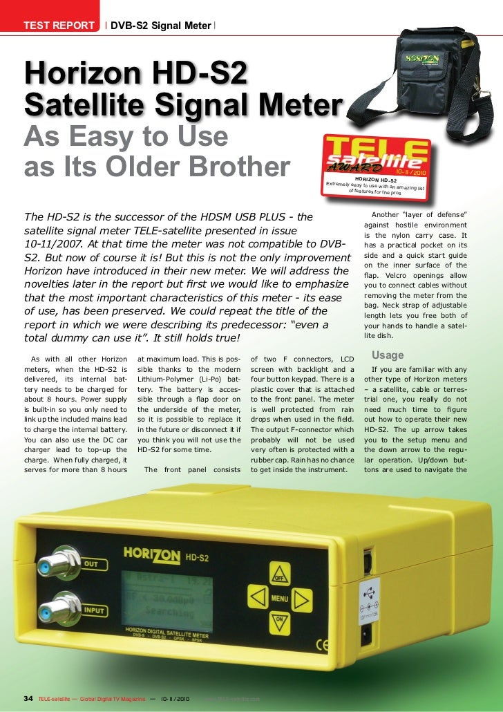 TEST REPORT                   DVB-S2 Signal MeterHorizon HD-S2Satellite Signal MeterAs Easy to Useas its Older Brother    ...