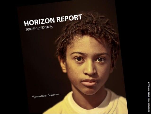 Horizon Report: 2009 K-12 Edition
