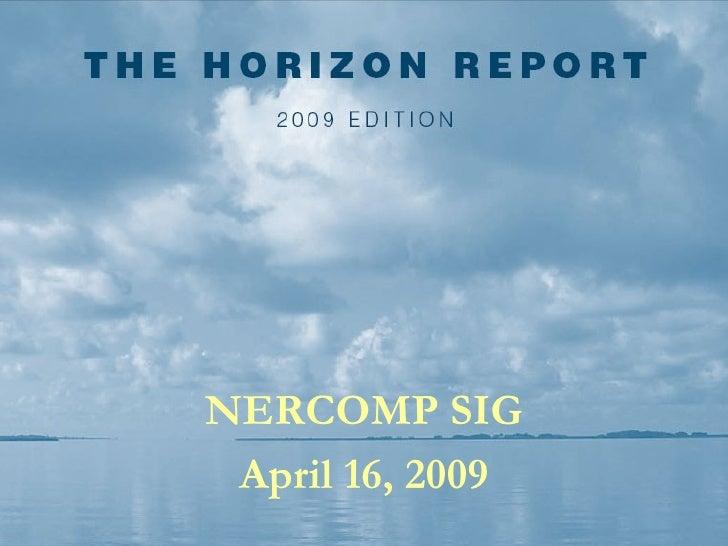 Horizon Report overview, spring 2009