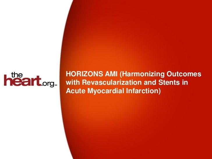 HORIZONS AMI trial - Summary & Results