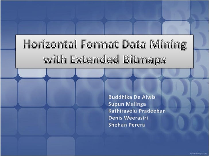Horizontal format data mining with extended bitmaps
