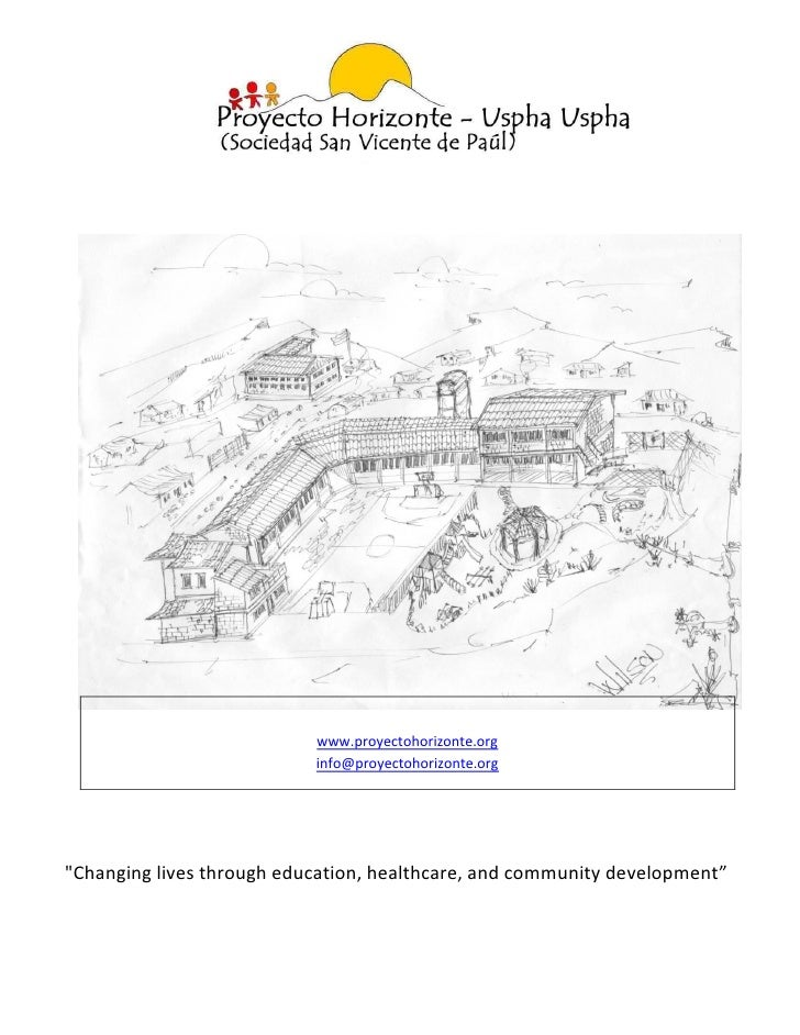 "www.proyectohorizonte.org                           info@proyectohorizonte.org""Changing lives through education, healthcar..."