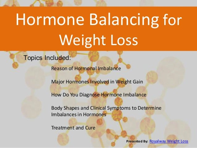 Hormone Balancing for Weight Loss Treatment