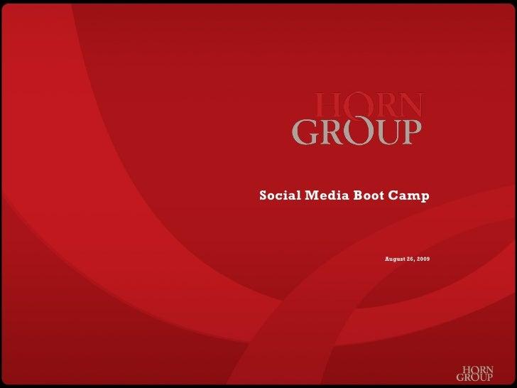 Social Media Boot Camp August 26, 2009
