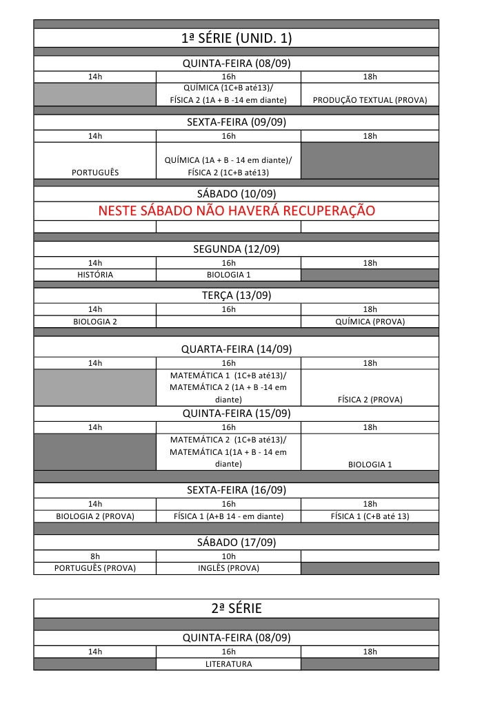1ª SÉRIE (UNID. 1)                         QUINTA-FEIRA (08/09)       14h                          16h                    ...