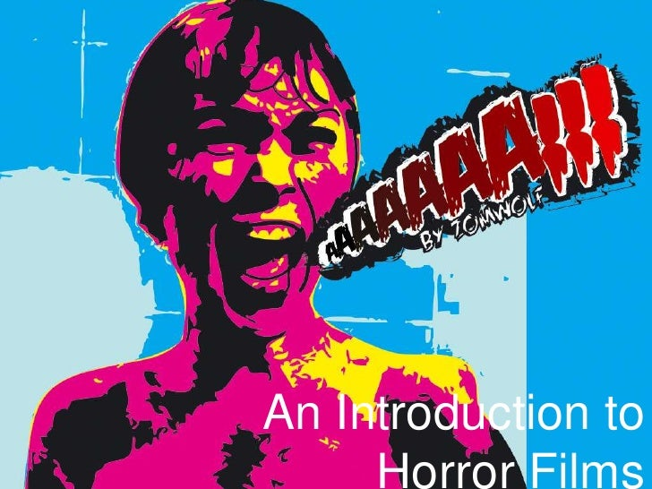 An Introduction to Horror Films<br />