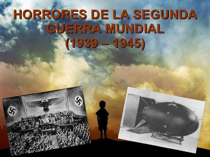 Horror de la II Guerra Mundial