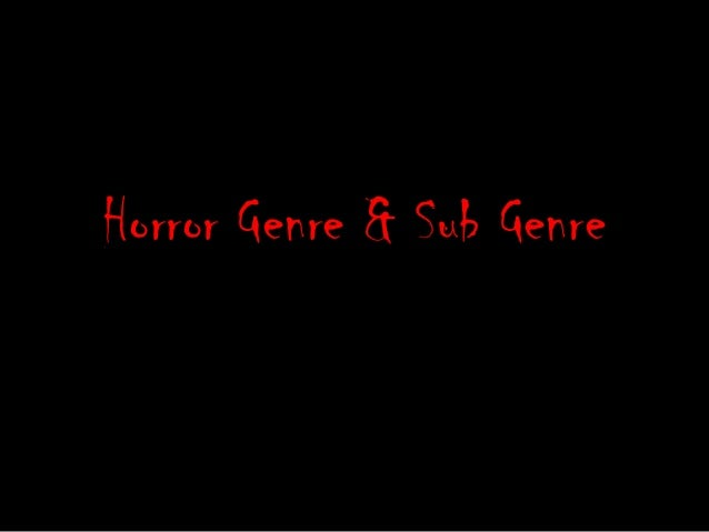 Horror Genre & Sub Genre