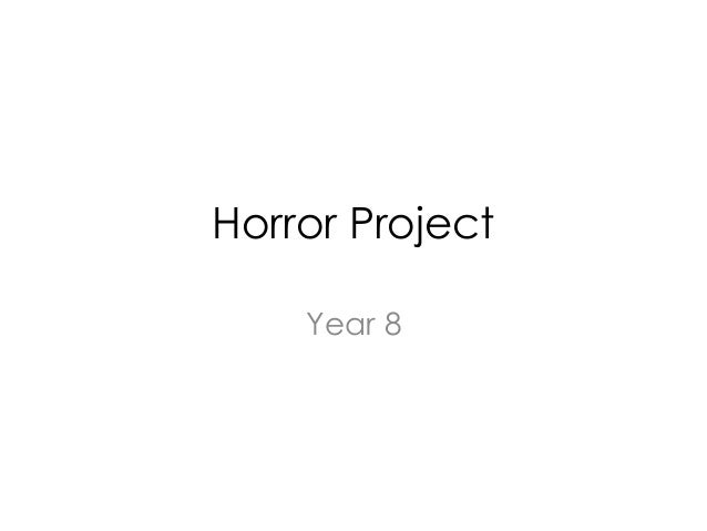 Horror Project Year 8